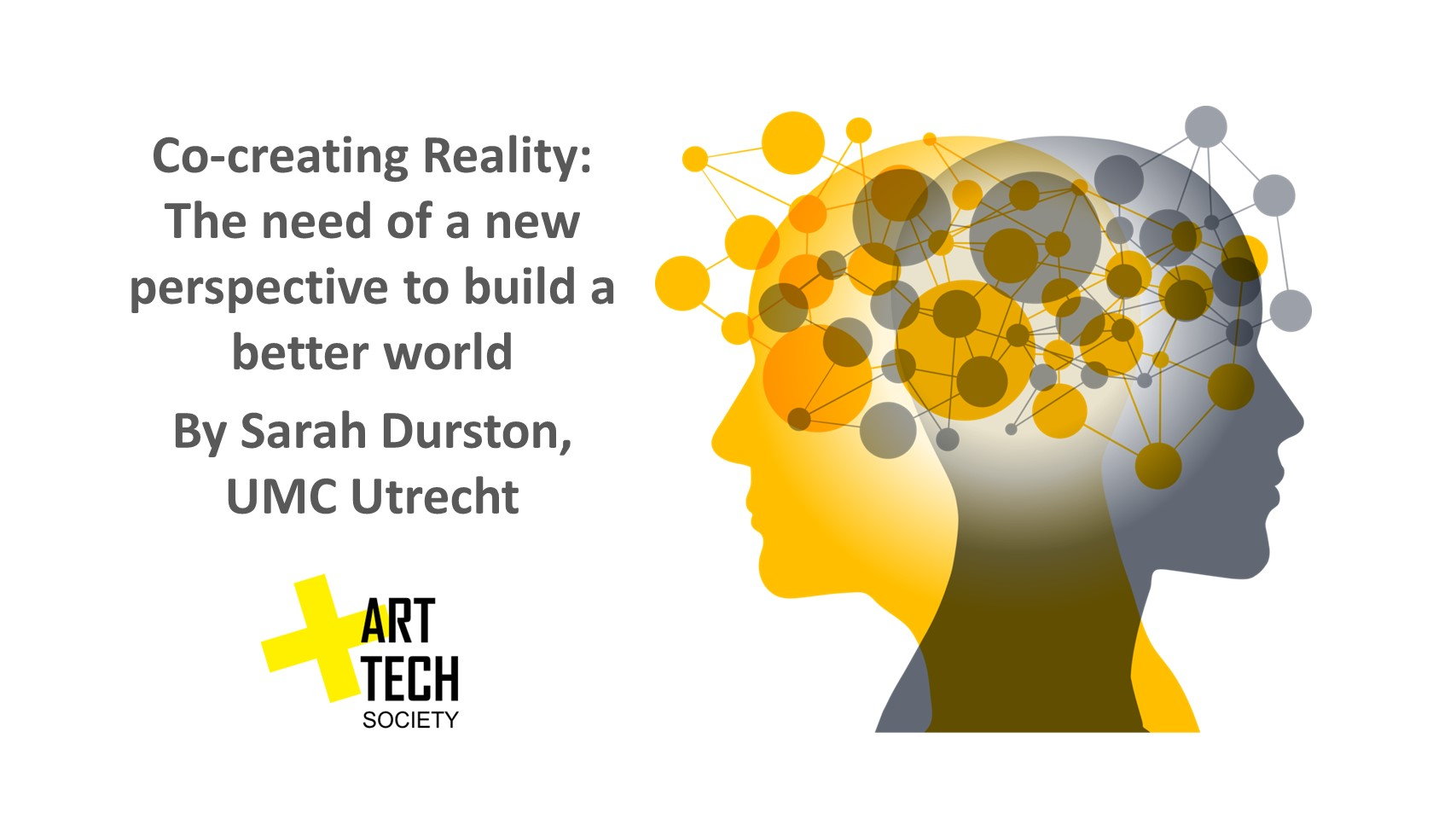 Co-creating Reality: the need of a new perspective to build a better world by Sarah Durston